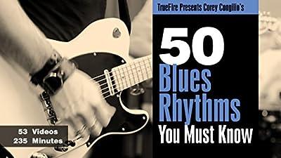 50 Blues Guitar Rhythms You MUST Know