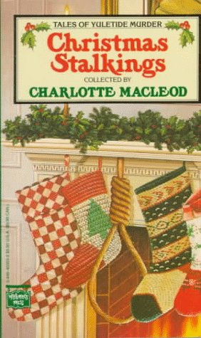 Christmas Stalkings, CHARLOTTE MACLEOD