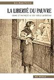 echange, troc Fecteau Jean Marie - La Liberte du Pauvre Crime et Pauvreté au XIX Ieme Siecle