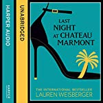 Last Night at Chateau Marmont | Lauren Weisberger