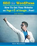 img - for SEO for WordPress: How To Get Your Website on Page #1 of Google...Fast! [2nd Edition] (Volume 2) book / textbook / text book