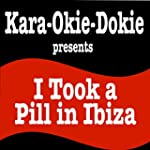 I Took a Pill in Ibiza (Originally Pe...