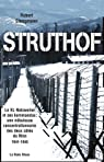 Struthof : Le KL-Natzweiler et ses kommandos : une n�buleuse concentrationnaire des deux c�t�s du Rhin 1941-1945 par Steegmann