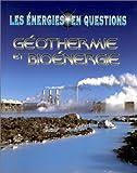 La géothermie et les bioénergies