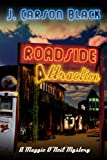 Roadside Attraction (Maggie ONeil Mysteries, Book 1)