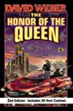 The Honor of the Queen, Second Edition (Honor Harrington Book 2)