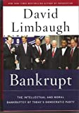 Bankrupt (The intellectual and moral bankruptcy of todays democratic party)