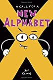 img - for A Call for a New Alphabet book / textbook / text book