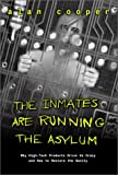 The Inmates Are Running the Asylum (0672316498) by Alan Cooper