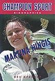 Martina Hingis (Champion Sports Biography)