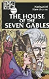 AGS ILLUSTRATED CLASSICS: THE HOUSE OF THE SEVEN GABLES BOOK