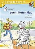 LESEMAUS zum Lesenlernen Stufe 1, Band 305: Conni sucht Kater Mau: Lesemaus zum Lesenlernen. Lesestufe 1 - Julia Boehme