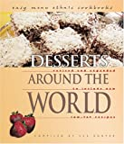 img - for Desserts Around the World (Easy Menu Ethnic Cookbooks) book / textbook / text book
