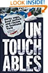 Untouchables: Dirty cops, bent justic...