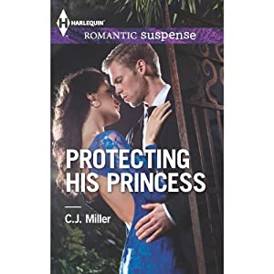 Protecting His Princess Audiobook