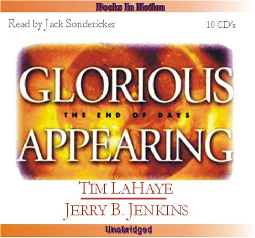 Glorious Appearing by Tim LaHaye and Jerry B. Jenkins