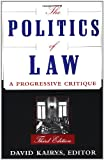 The Politics of Law: A Progressive Critique (0465059597) by Kairys, David