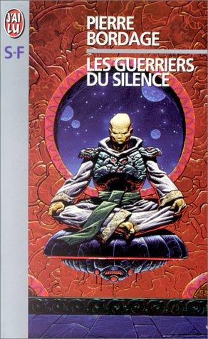 les guerriers du silence edition originale