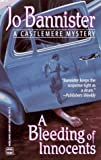 A Bleeding of Innocents ( A Castlemere Mystery) (0373262418) by Bannister, Jo