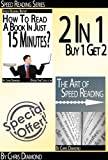 Speed Reading Series: Learn Faster, Read Quicker, And Grow Richer