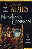 Newton's Cannon (0345406052) by Keyes, J. Gregory