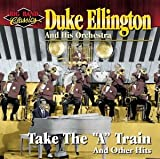 Take The 'A' Train – Duke Ellington