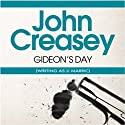 Gideon's Day: Gideon of Scotland Yard (       UNABRIDGED) by John Creasey (JJ Marric) Narrated by Tim Bentinck