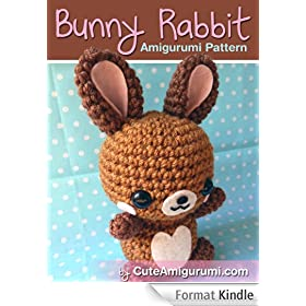 Bunny Rabbit Amigurumi Pattern (Crochet Pattern Books) (English Edition)