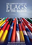 img - for The Complete Guide to Flags of the World book / textbook / text book