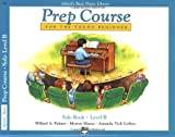 img - for Alfred's Basic Piano Library: Prep Course for The Young Beginner Solo Book, Level B book / textbook / text book