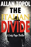 The Italian Divide: A Craig Page Thriller (Craig Page Thrillers)