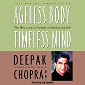 Ageless Body, Timeless Mind | [Deepak Chopra]