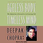 Ageless Body, Timeless Mind | [Deepak Chopra]