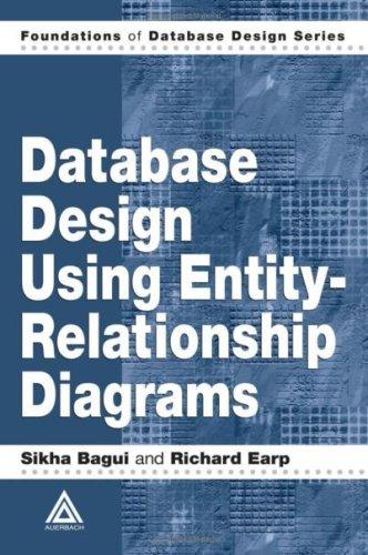 Database Design Using Entity-Relationship Diagrams (Foundations of Database Design)