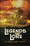 img - for Legends and Lore: An Anthology of Mythic Proportions book / textbook / text book