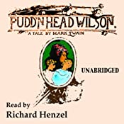Pudd'nhead Wilson: A Tale by Mark Twain | [Mark Twain]