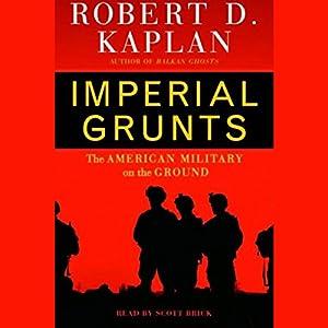 Imperial Grunts Hörbuch