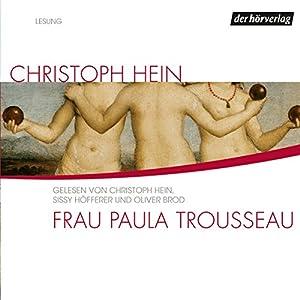 Frau Paula Trousseau Hörbuch