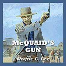 McQuaid's Gun Audiobook by Wayne C. Lee Narrated by Jeff Harding