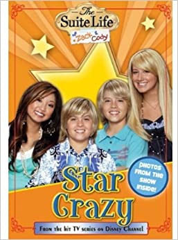 Star Crazy (The Suite Life of Zack & Cody, Vol. 6) Paperback – July