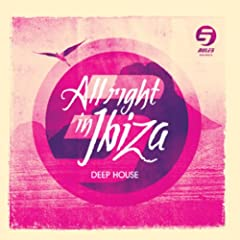 Rule 5 Presents All Right in Ibiza, Vol. 2 (Deep House)