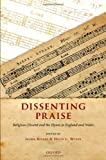 Dissenting Praise: Religious Dissent and the Hymn in England and Wales (0199545243) by Rivers, Isabel