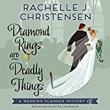 Diamond Rings Are Deadly Things (Wedding Planner Mysteries)