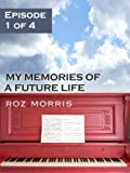 My Memories of a Future Life - Episode 1 of 4: The Red Season - buy past-life-regression-books-dtl- online