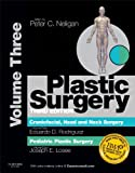 img - for Plastic Surgery: Volume 3: Craniofacial, Head and Neck Surgery and Pediatric Plastic Surgery, 3e book / textbook / text book