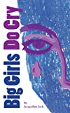 img - for Big Girls Do Cry book / textbook / text book