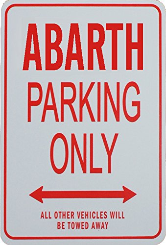 Abarth Parking Only Sign