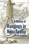 History of Hangings in Nova Scotia