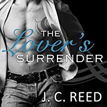 The Lover's Surrender: No Exceptions Series #4 Audiobook by J. C. Reed Narrated by Mason Lloyd, Romy Nordlinger
