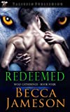 Redeemed (Wolf Gatherings Book 4)